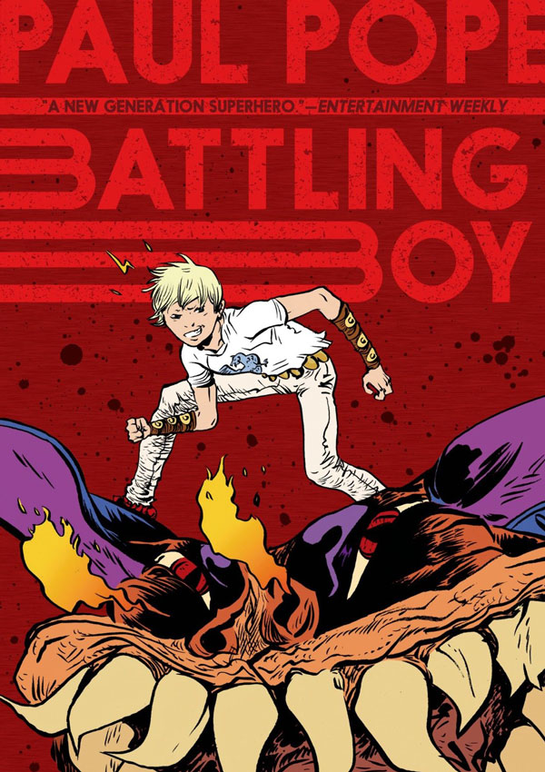 Battling Boy - Paul Pope (First Second)
