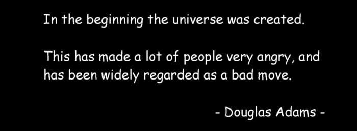Douglas Adams on the creation of the universe