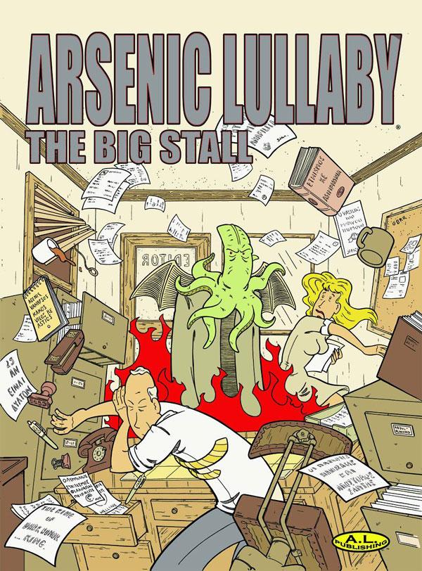 Arsenic Lullaby: The Big Stall - Douglas Paszkiewicz (Arsenic Lullaby Publishing)
