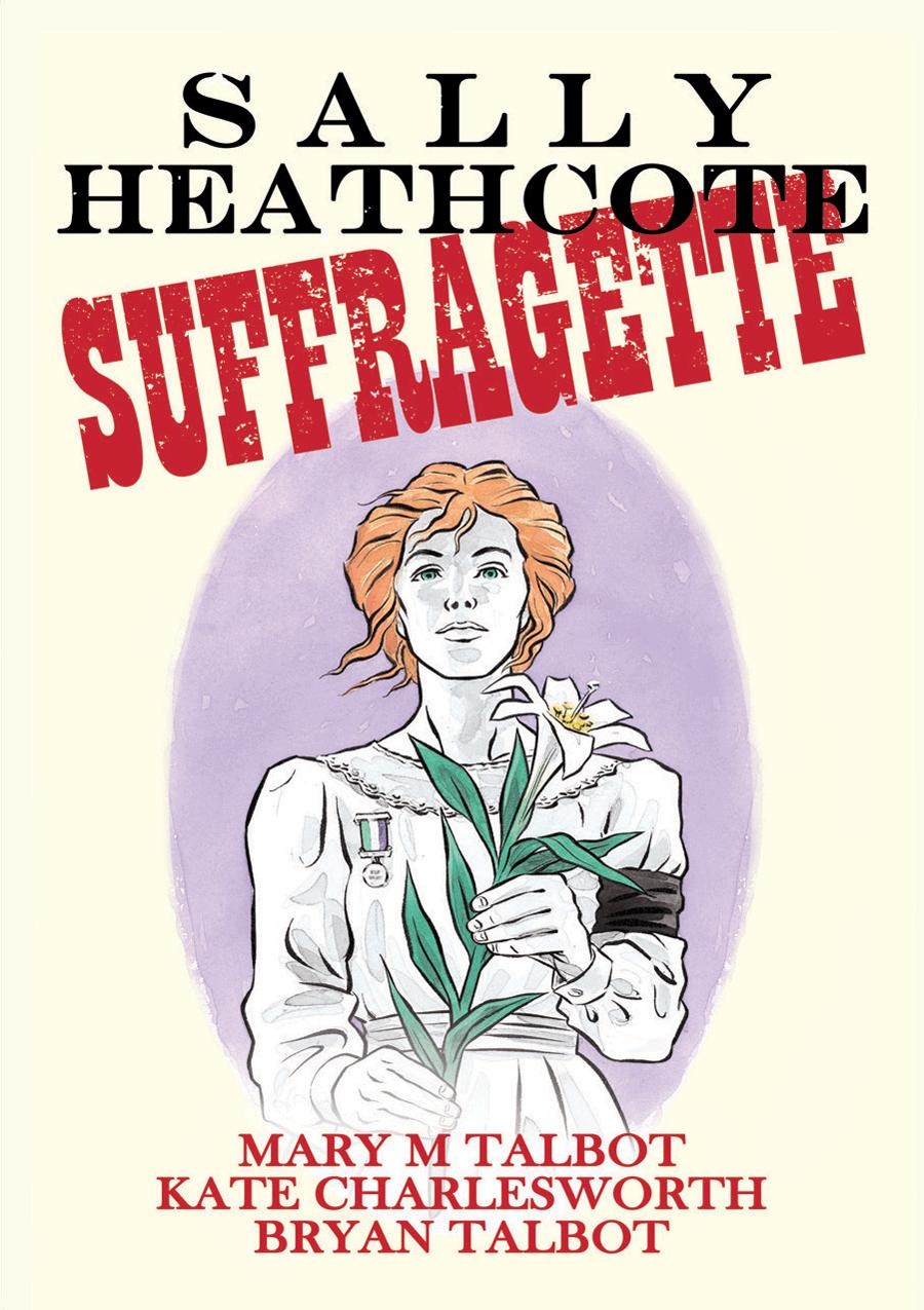 Sally Heathcotte - Suffragette book