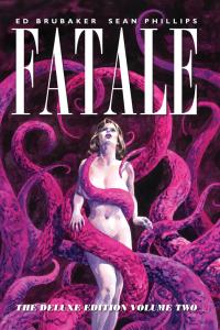 Fatale Deluxe Vol 2 (Image Comics)